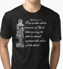 THE WHOLE ARMOUR OF GOD Tri-blend T-Shirt