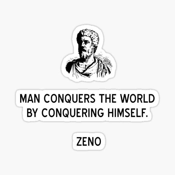 Stoic Quote Conquering the World by Zeno Sticker
