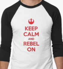 Keep Calm & Rebel On T-Shirt