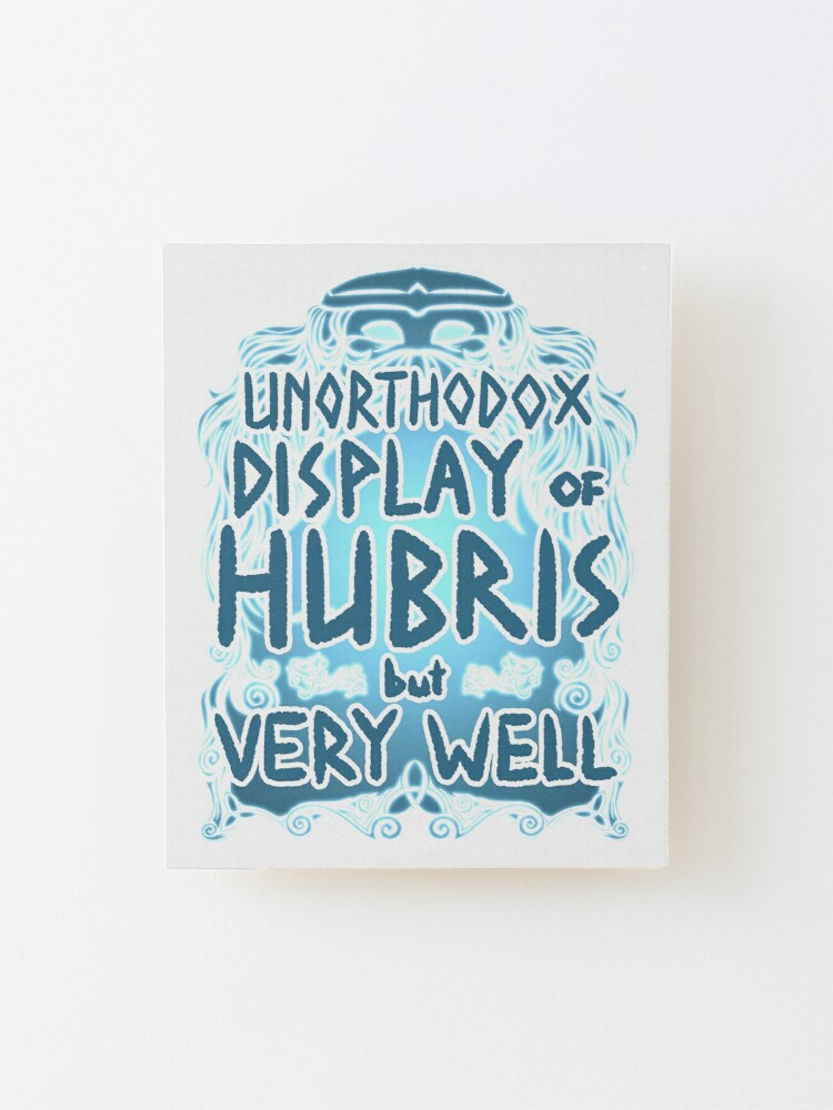 Alternate view of Hubris Mounted Print