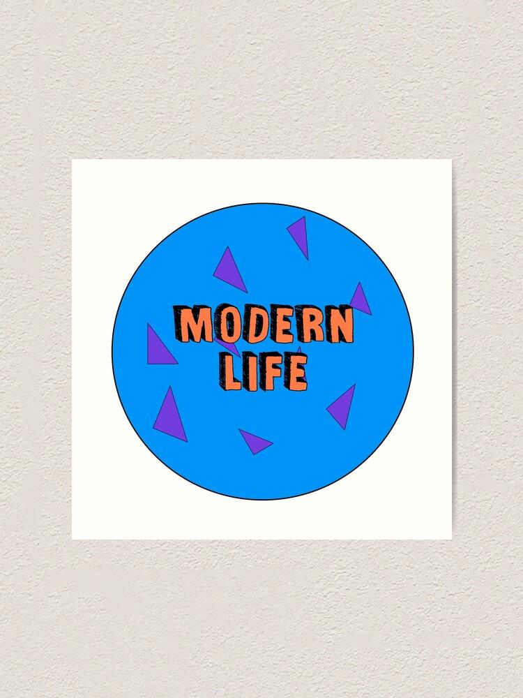 Alternate view of Modern Life is 90s Art Print