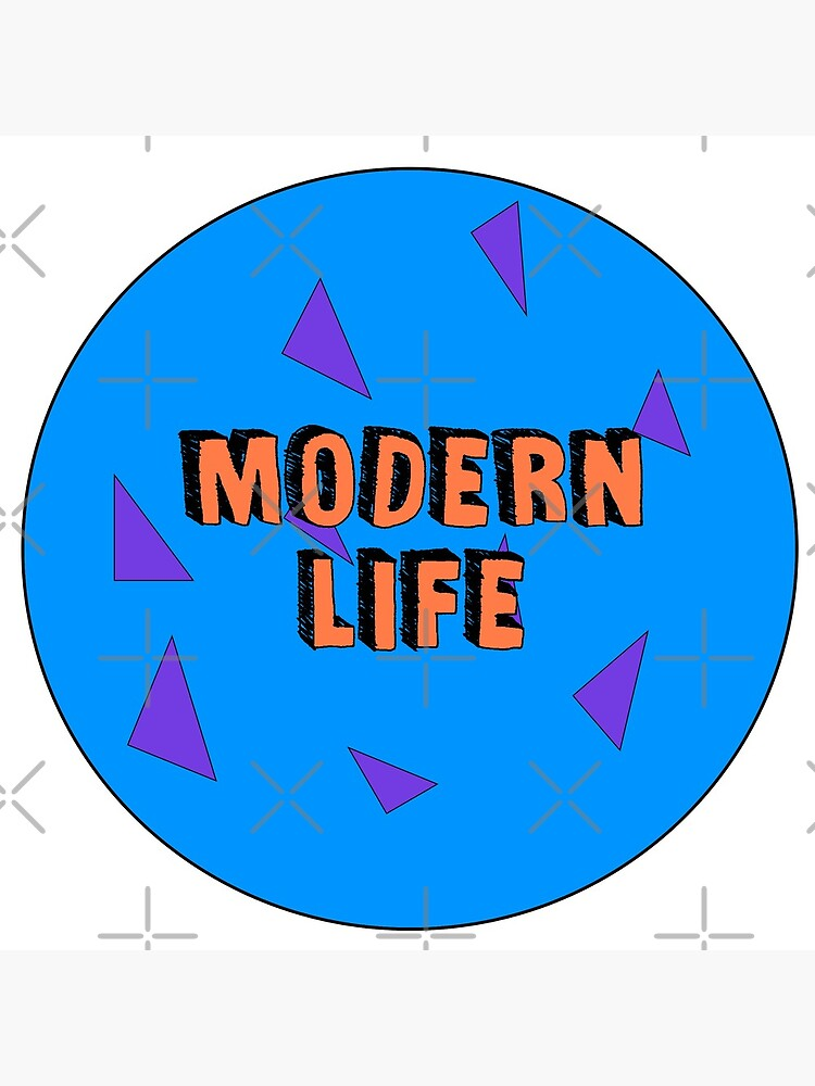 Modern Life is 90s by Retrollectables