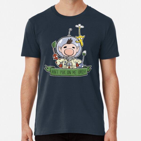 Don't Pik On Me Bro! Premium T-Shirt