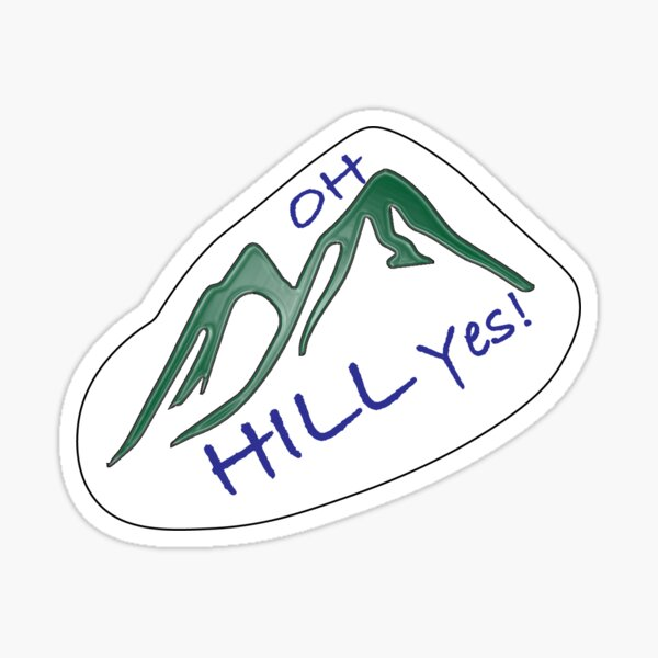 Oh Hill Yes  Sticker