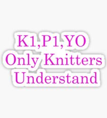 Only Knitters Understand Sticker