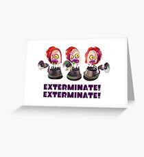 Splatoon! EXTERMINATE, EXTERMINATE! Octobot Greeting Card