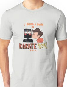 I Kissed a Ninja at KarateKon Unisex T-Shirt