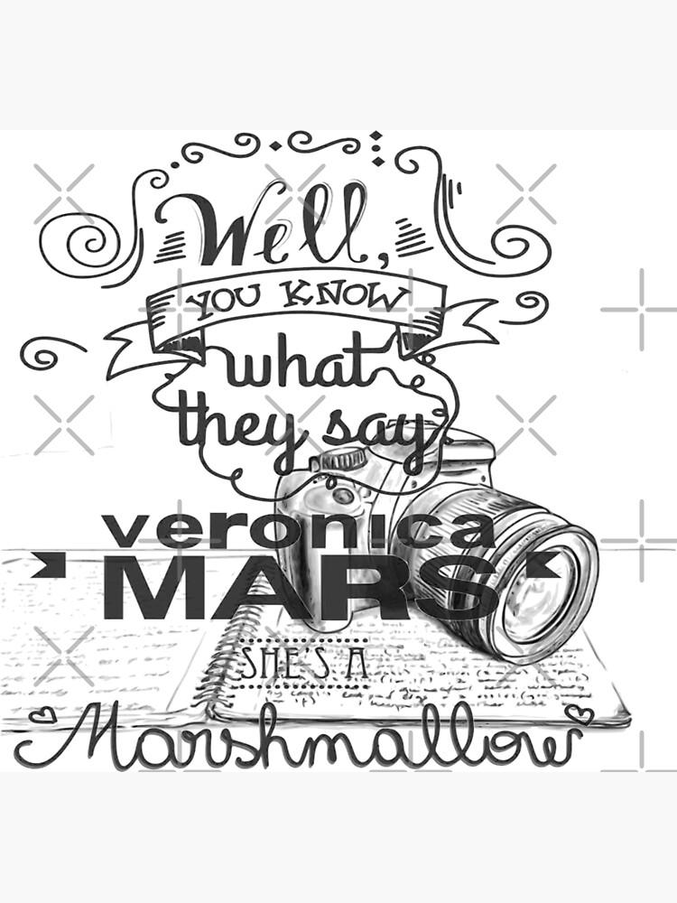 Veronica Mars- Marshmellow by KikkaT