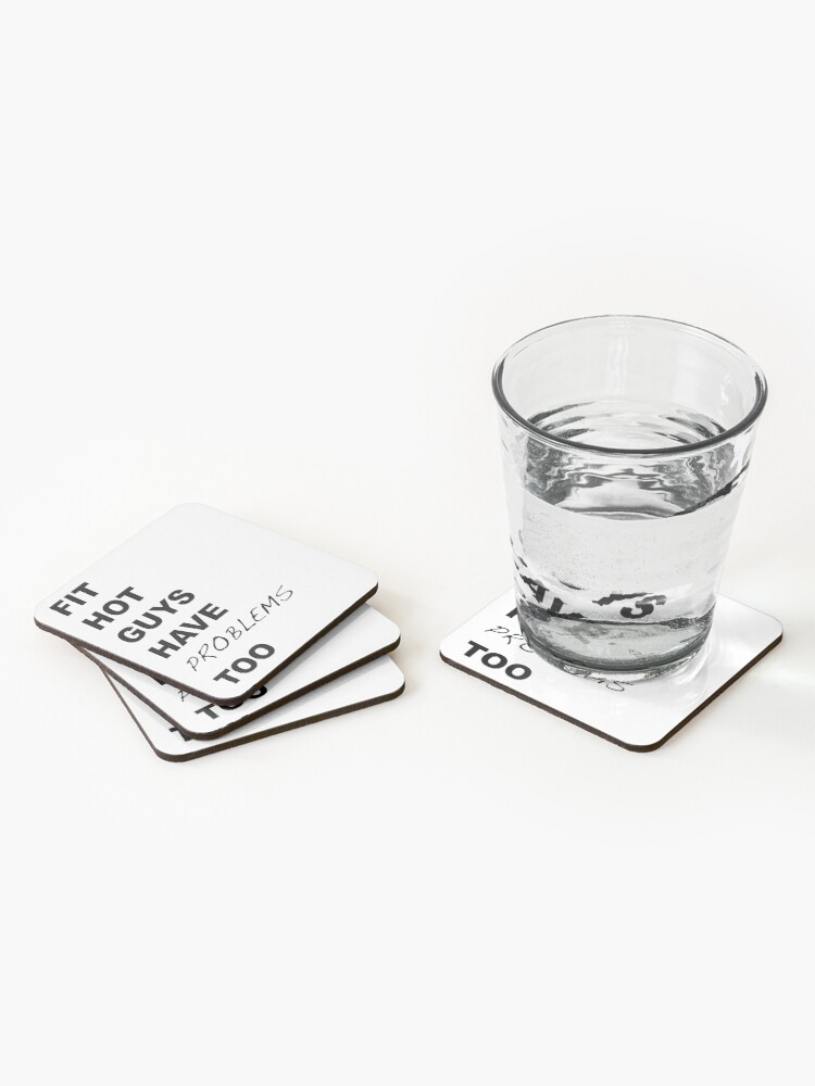 Alternate view of Fit Hot Guys have Problems Too Crazy Ex-Girlfriend Fan Art Coasters (Set of 4)
