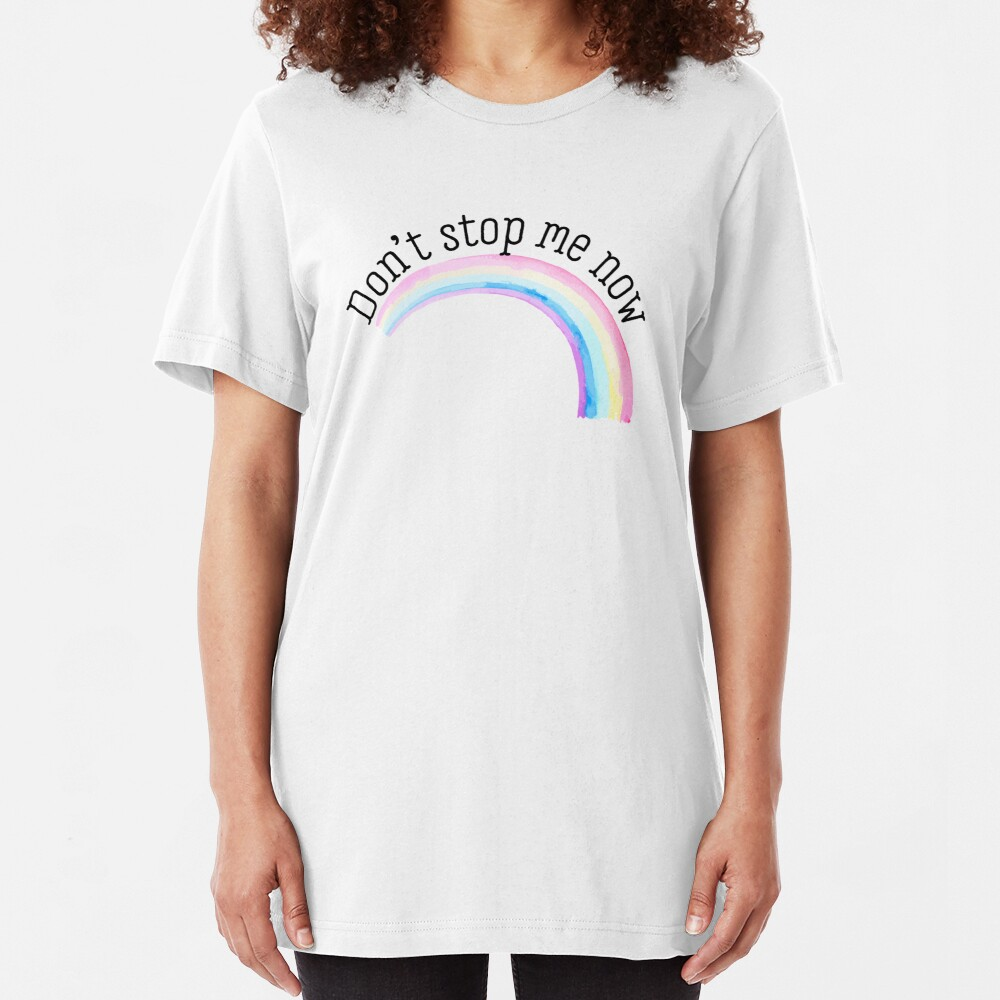 Dont stop me now III Slim Fit T-Shirt