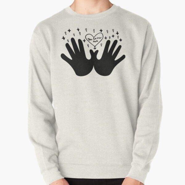 She Got her Own - Black Pullover Sweatshirt