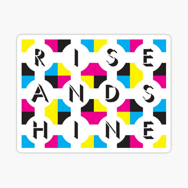 Rise And Shine: CMYK logo Sticker