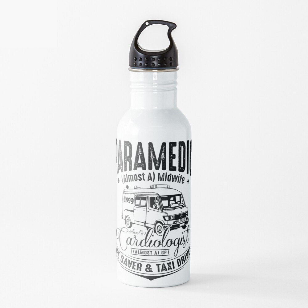 Paramedic - Life Saver and Taxi Driver Water Bottle