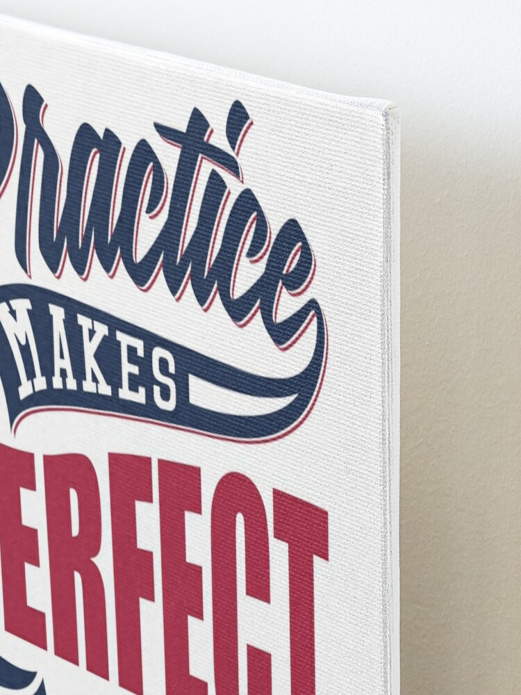 Alternate view of Practice makes Perfect - Or Ask The ODP And Get It Right First Time Mounted Print