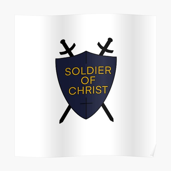 Soldier of Christ Poster