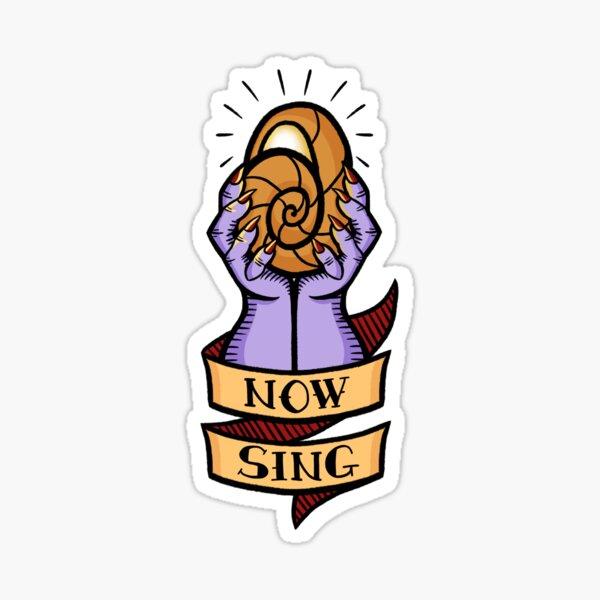 Now, Sing! Sticker