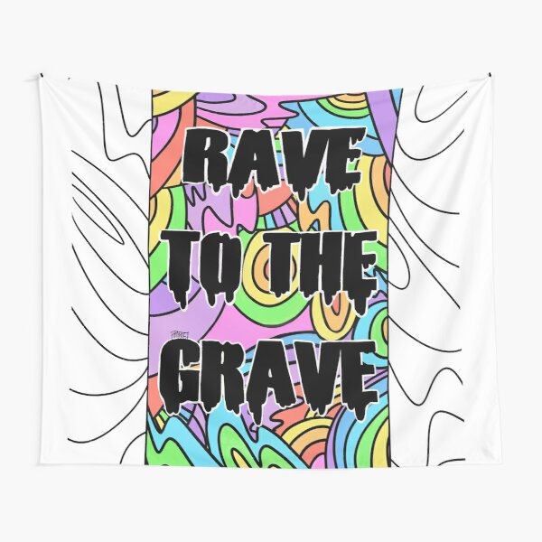 Rave to the Grave Tapestry