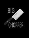 Big chopper by scarlet monahan