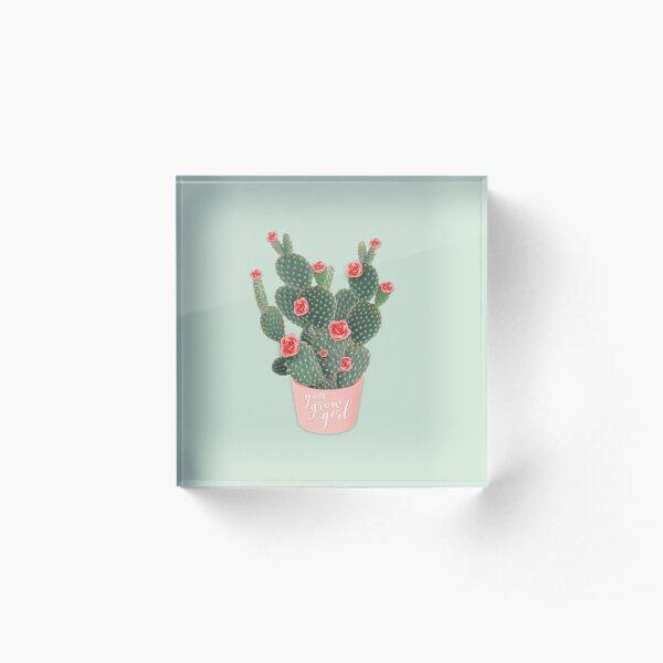 You grow girl Rose Cactus Acrylic Block