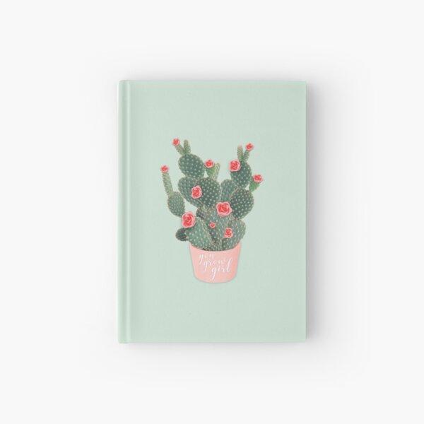 You grow girl Rose Cactus Hardcover Journal