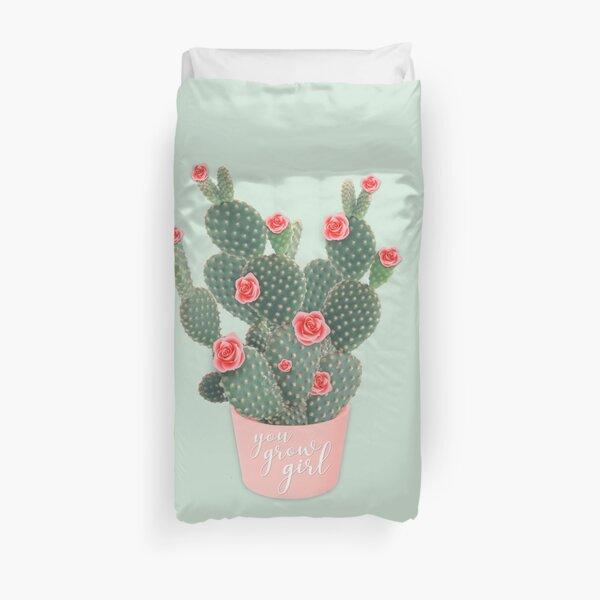 You grow girl Rose Cactus Duvet Cover