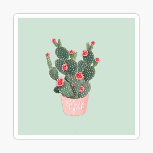 You grow girl Rose Cactus Sticker