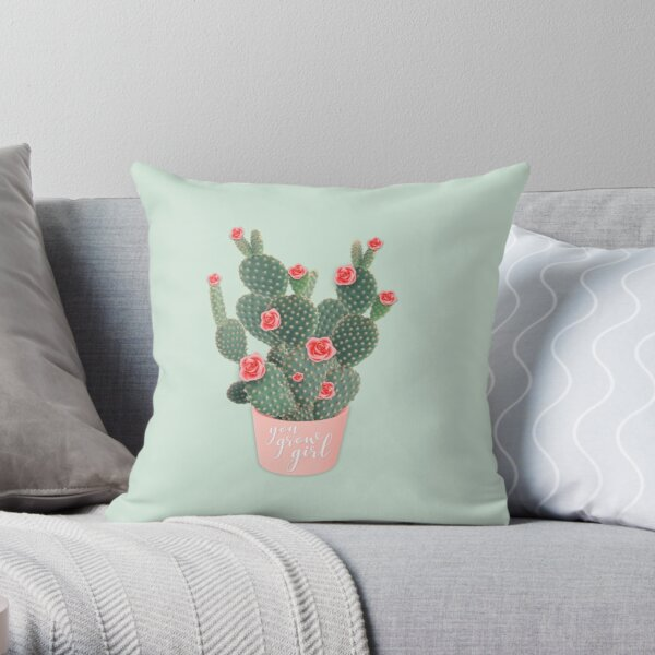 You grow girl Rose Cactus Throw Pillow