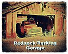 """""""Redneck Parking Garage""""... prints and products by Bob Hall©"""
