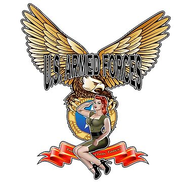 U.S. Armed Forces - The Lethal Threat with Pin Up Girl by nealw6971
