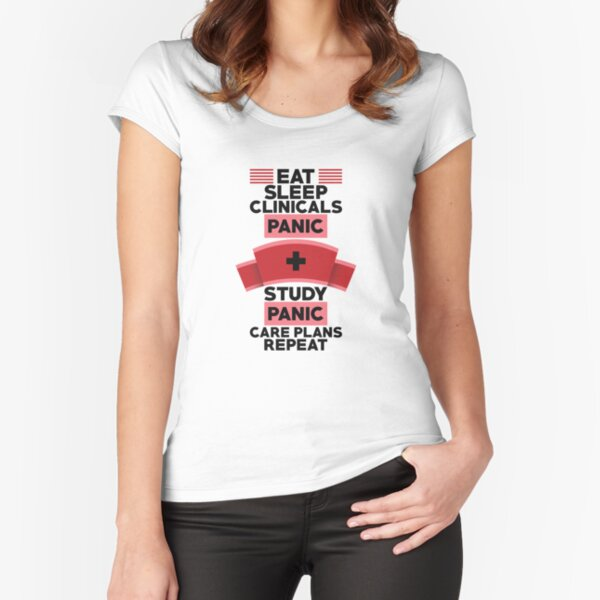 Eat Sleep Clinicals Funny Nurse Design For Nursing Students - Nurse T-Shirt - RN Gift - Gift For Nurse Fitted Scoop T-Shirt