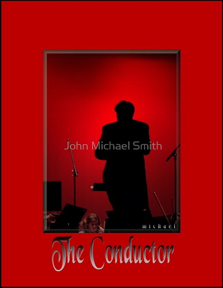 *The Conductor* by John Michael Smith