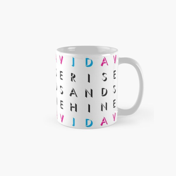 Rise And Shine, JD/AV (black text) Classic Mug