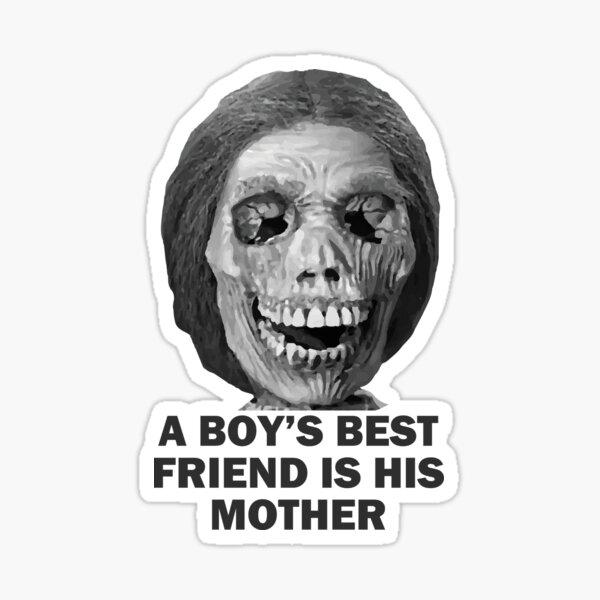 Psycho Mother Movie Quote Sticker