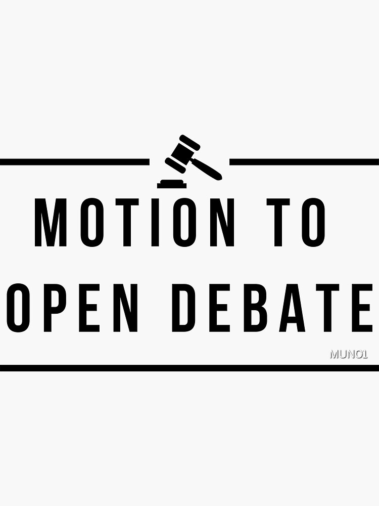 Motion to Open Debate by MUN01