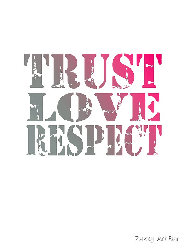 """""""trust Love Respect"""" Stickers By Rosalin"""