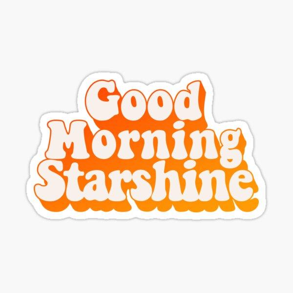 Good Morning Starshine Retro Orange and Yellow  Glossy Sticker