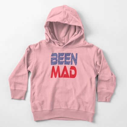 #OurPatriotism: Been Mad (Red, White, Blue) by Onjena Yo Toddler Pullover Hoodie