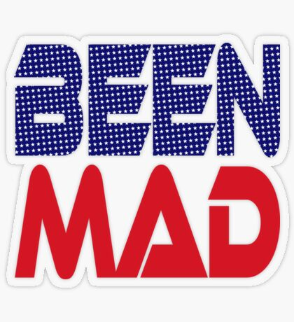 #OurPatriotism: Been Mad (Red, White, Blue) by Onjena Yo Transparent Sticker