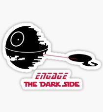 Engage The Dark Side Sticker