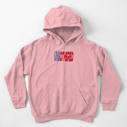 #OurPatriotism: UnbOthered (Red, White, Blue) by Onjena Yo Kids Pullover Hoodie