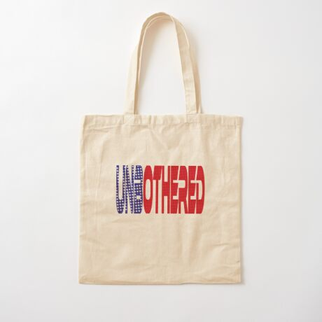 #OurPatriotism: UnbOthered (Red, White, Blue) by Onjena Yo Cotton Tote Bag