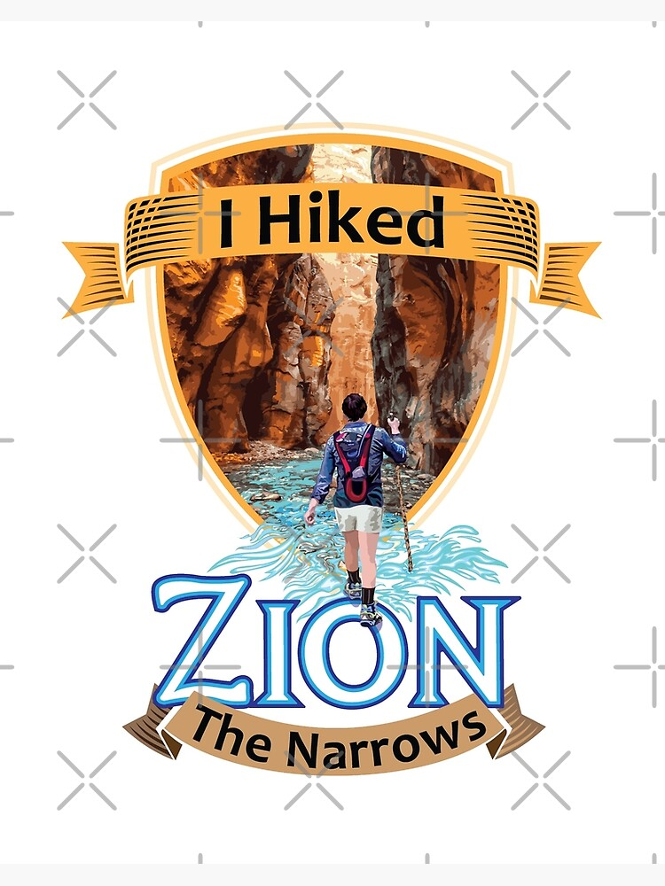 Zion National Park Utah I Hiked The Narrows Retro Vintage Badge Style Design Art Board Print By Sunnoonpark Redbubble