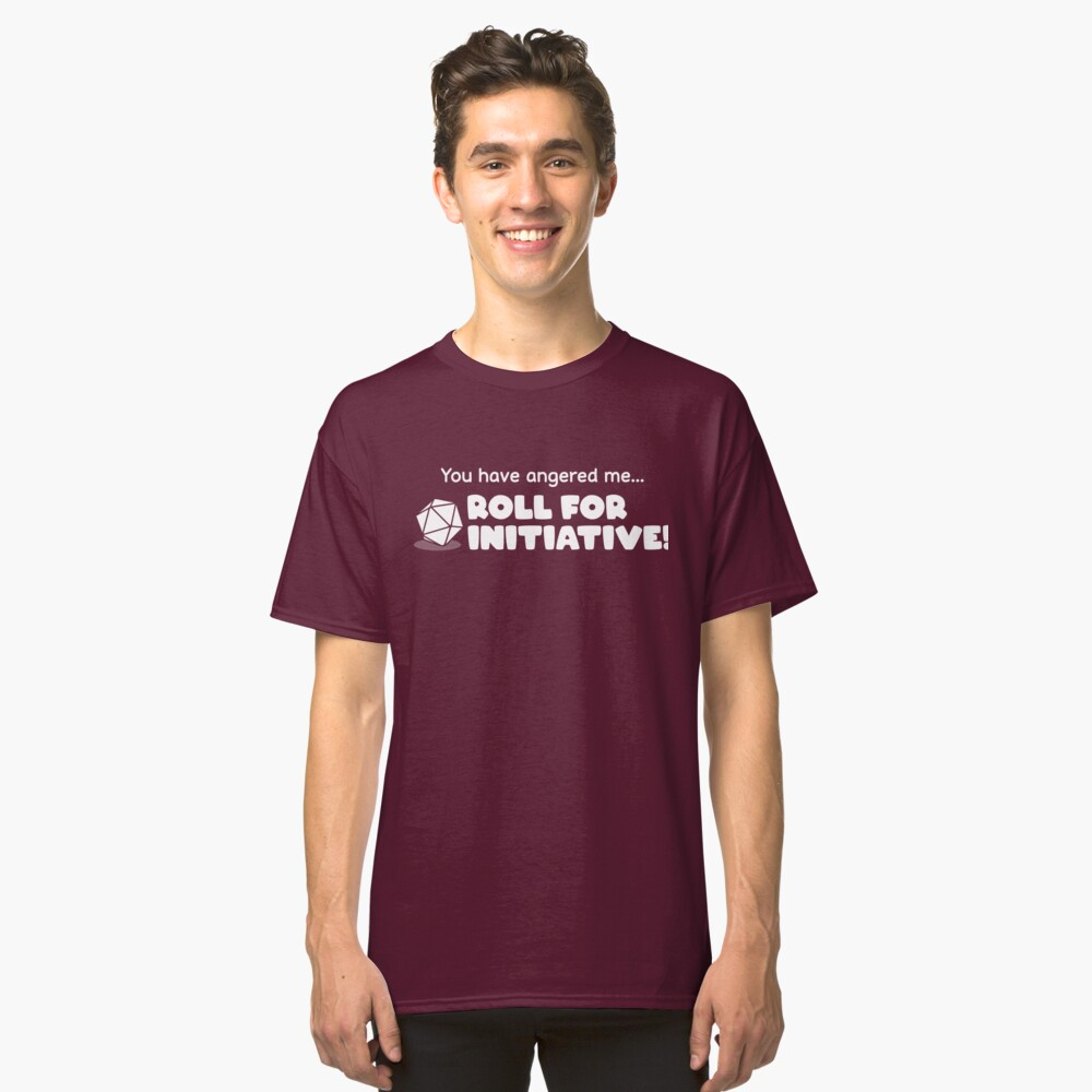 Roll for Initiative Classic T-Shirt