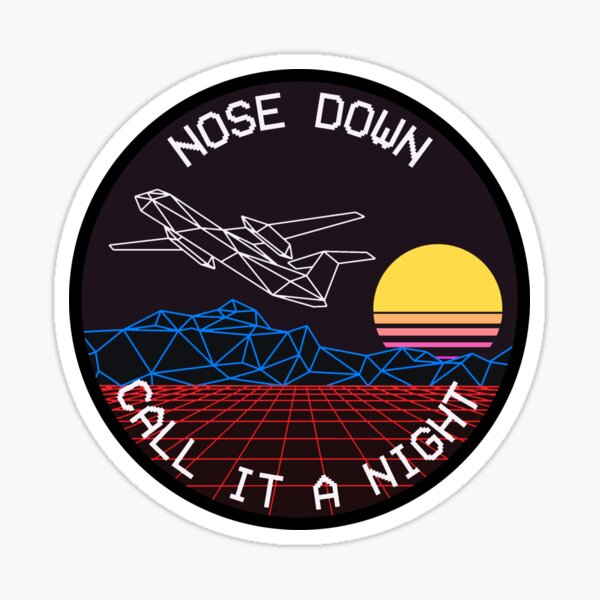 Sky King - Nose Down & Call It A Night Sticker