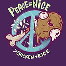 Peace is Nice (better than chicken and rice) by Nate Bear