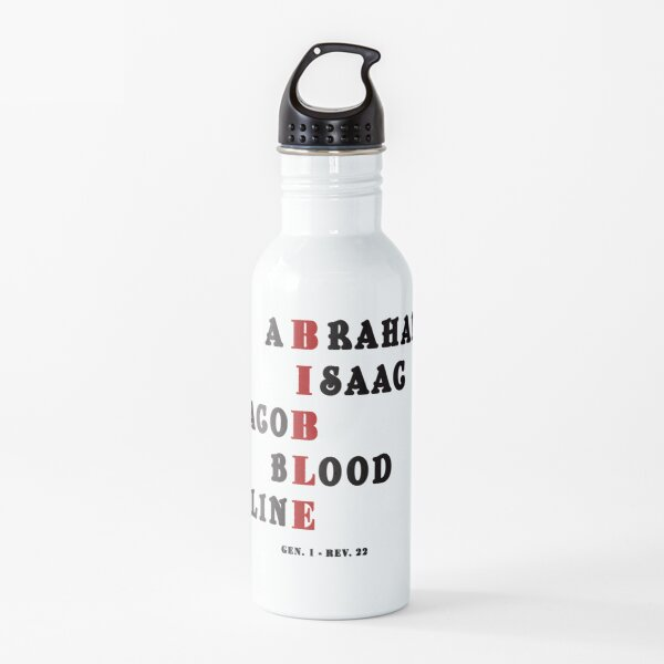 Abraham, Isaac, Jacob bloodline these Bible quote Design will make Wonderful Gift. Explore Now! Water Bottle