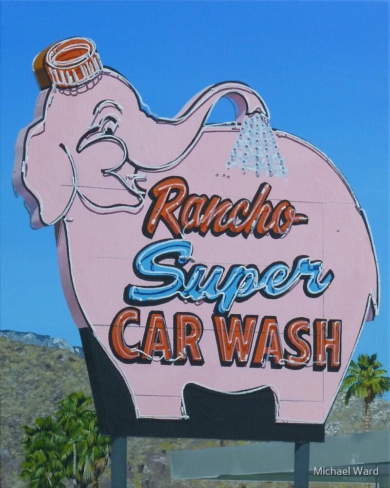 """Rancho Super Car Wash"" By Michael Ward"