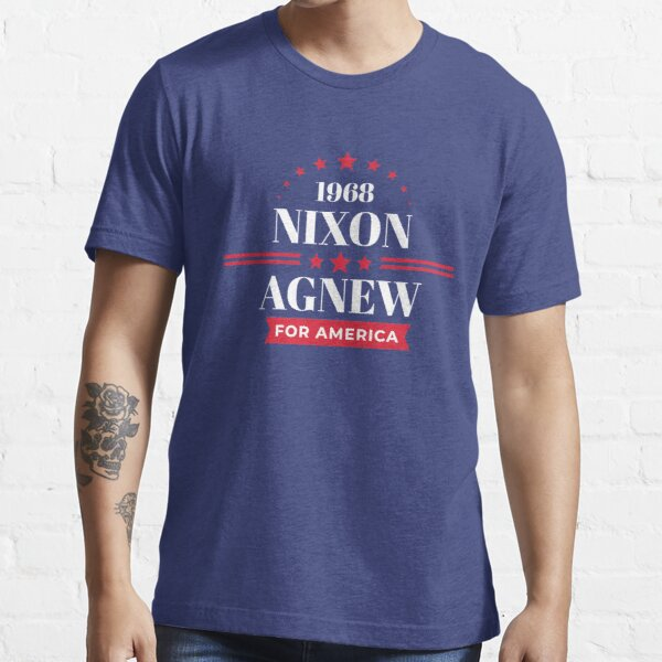 Richard Nixon Shirt 1968 Nixon Agnew Campaign  Essential T-Shirt