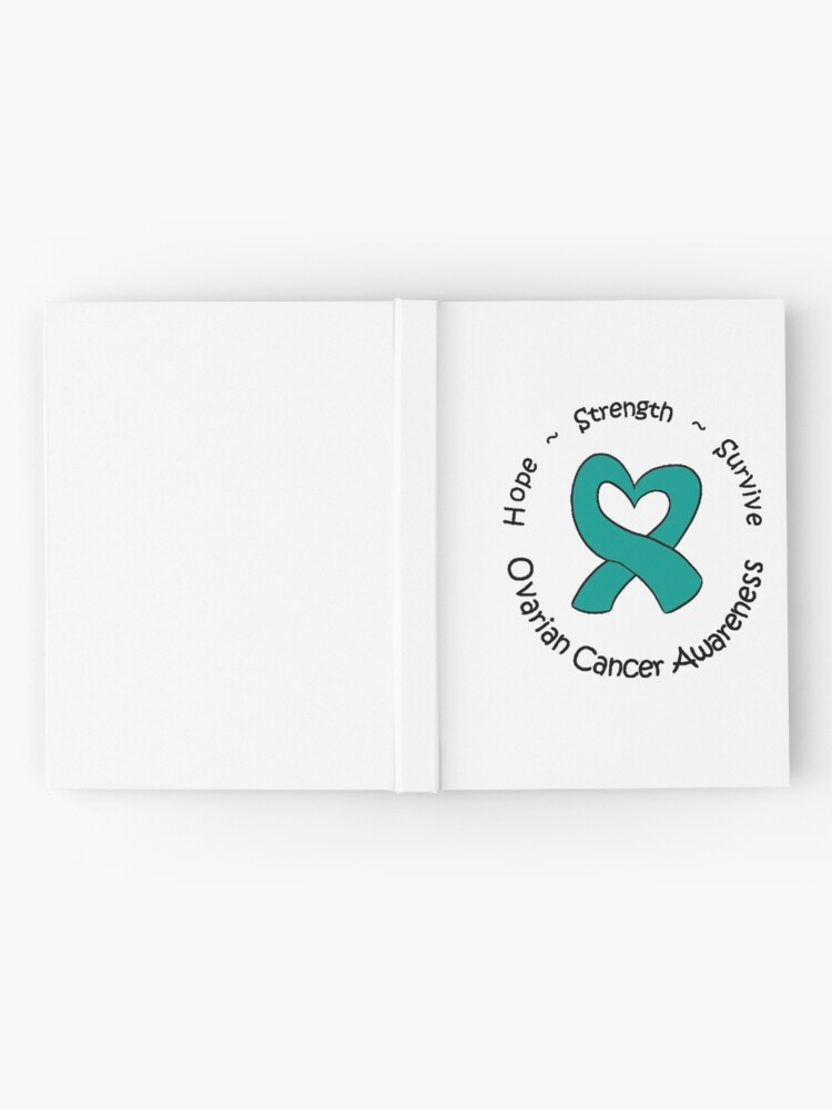 Circle Of Hope Ovarian Cancer Awareness Teal Hardcover Journal By Chickadeegirl71 Redbubble