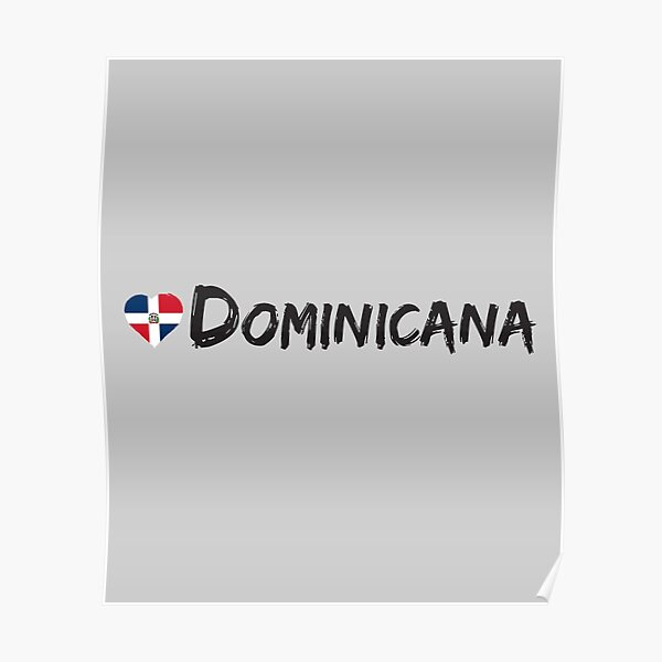Dominicana Love Heart Dominican Republic Country Flag Tourist Souvenir Patriot Gift Poster